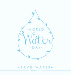 world water day quote letter vector image