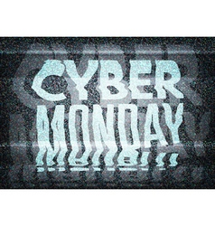 Cyber Monday Sale glitch art typographic poster vector image