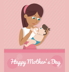 happy mothers day card - mom carries baby vector image