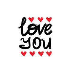 i love you beautiful lettering vector image