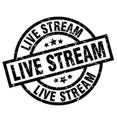Live stream round grunge black stamp vector
