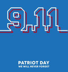 911 patriot day - we will never forget background vector