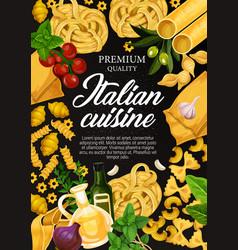 Italian cuisine pasta cooking ingredients poster vector