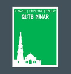 Qutb minar delhi india monument landmark brochure vector