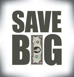Save big two vector