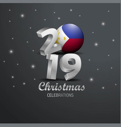 Phillipines flag 2019 merry christmas typography vector