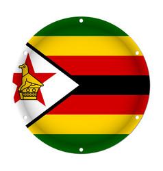 Round metallic flag of zimbabwe with screw holes vector