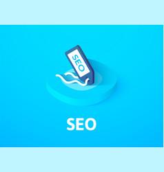 seo - search engine optimization isometric icon vector image