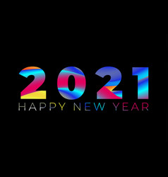 happy new year 2021 greeting poster with colorful vector image