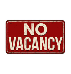 No vacancy vintage rusty metal sign vector