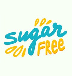 sugar free concept for banner healthy food low vector image