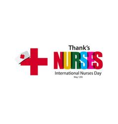 Thanks nurses international nurses day template vector
