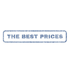 the best prices textile stamp vector image