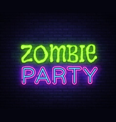 Zombie party text halloween neon sign vector