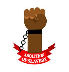 Abolition slavery arm slave with broken vector