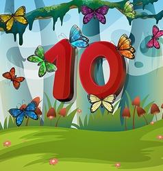 Number ten with 10 butterflies in garden vector
