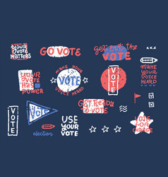 presidential election vote lettering quote set vector image