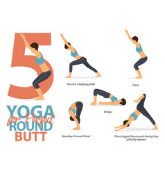 Infographic 5 yoga poses for perfect round butt vector
