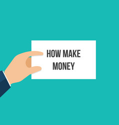 man showing paper how make money vector image
