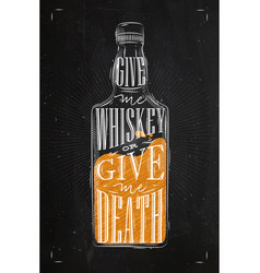 poster give me whiskey color vector image