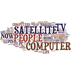 the pro s and con s of satellite tv for pc text vector image vector image
