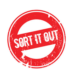 Sort it out rubber stamp vector