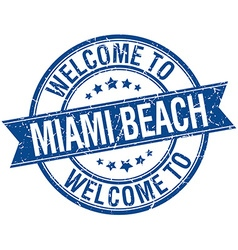 Welcome to Miami Beach blue round ribbon stamp vector