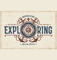vintage never stop exploring typography vector image