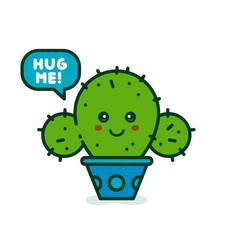 Cute smiling happy cactus say hug me vector