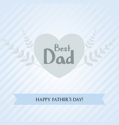 Fathers day greeting card with striped background vector