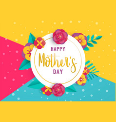 Happy mother day paper art flower greeting card vector