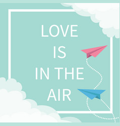 Love is in the air lettering text flying origami vector