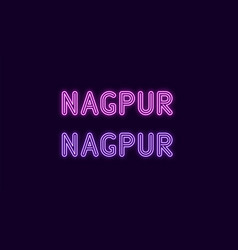 Neon name of nagpur city in india vector