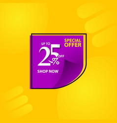 Discount label up to 25 special offer shop now vector