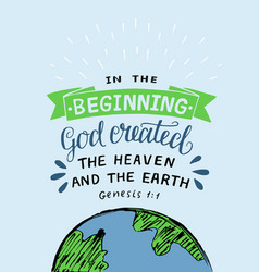 hand lettering with bible verse in the beginning vector image