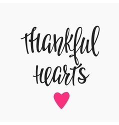 Thankful Hearts lettering typography vector