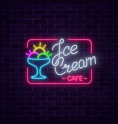 Glowing neon ice cream cafe signboard on dark vector