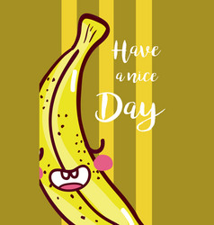 Have a nice day fruits card vector
