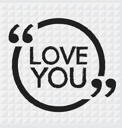 love you design vector image