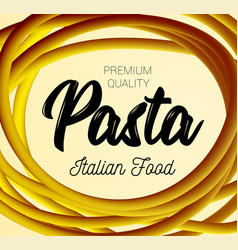 Pasta traditional dish of italian cuisine vector