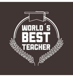 Best teacher design vector