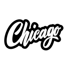 chicago lettering phrase isolated on white vector image