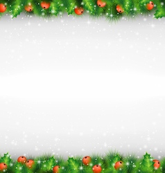 Shiny green pine branches like frame with holly vector image