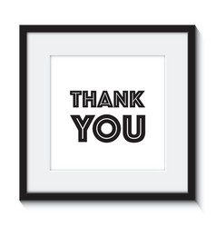 A thank you in a frame vector