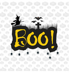 Halloween message boo text with bats and spider vector