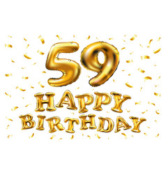 happy birthday 59th celebration gold balloons and vector image