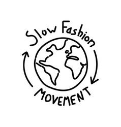 Slow fashion movement handwritten emblem vector