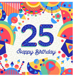 25 twenty five year birthday party greeting card vector