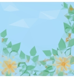Flowers Leaves and Sky Low Poly vector image vector image