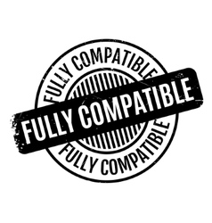 Fully Compatible rubber stamp vector